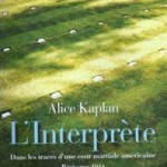 L'interprète d'Alice Kaplan