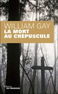 La mort au crépuscule de William Gay
