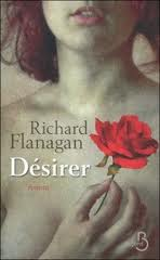 Désirer de Richard Flanagan