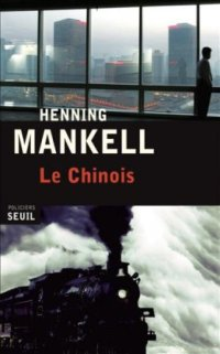 Le Chinois d'Henning Mankell