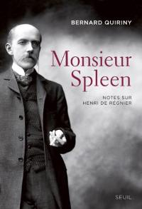 Monsieur Spleen